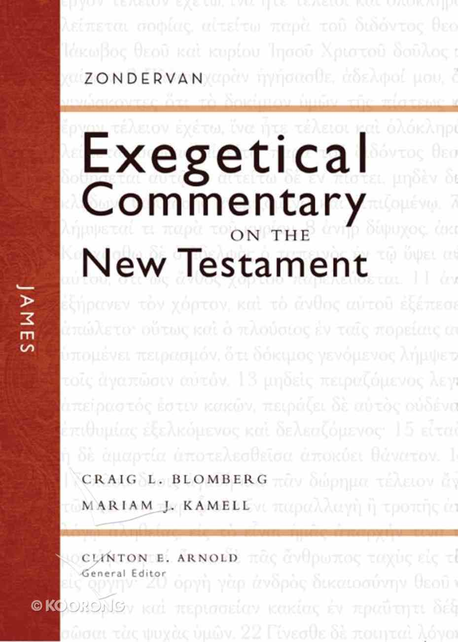 James (Zondervan Exegetical Commentary Series On The New Testament) eBook
