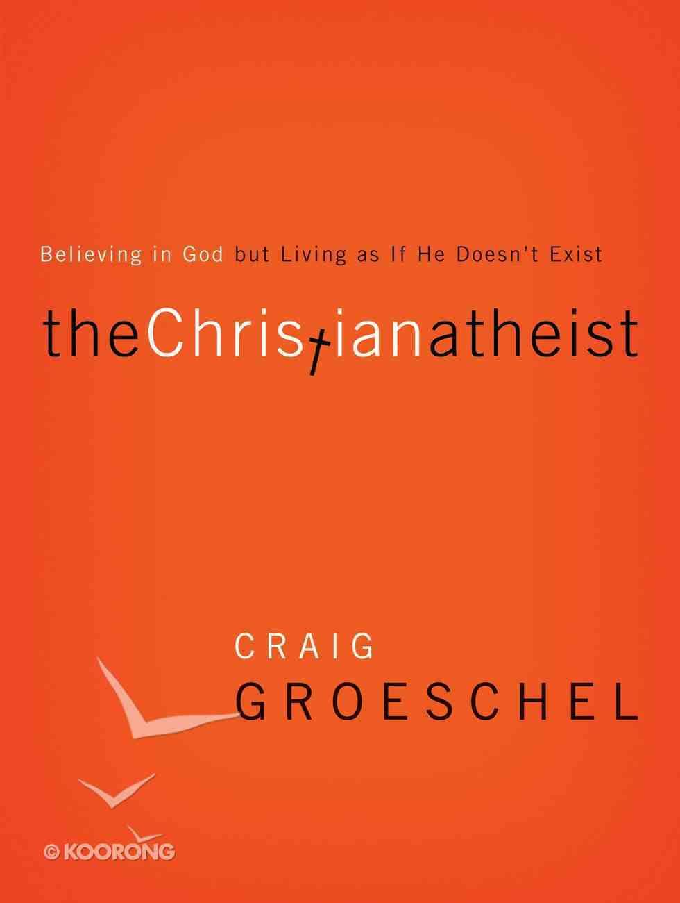 The Christian Atheist eBook