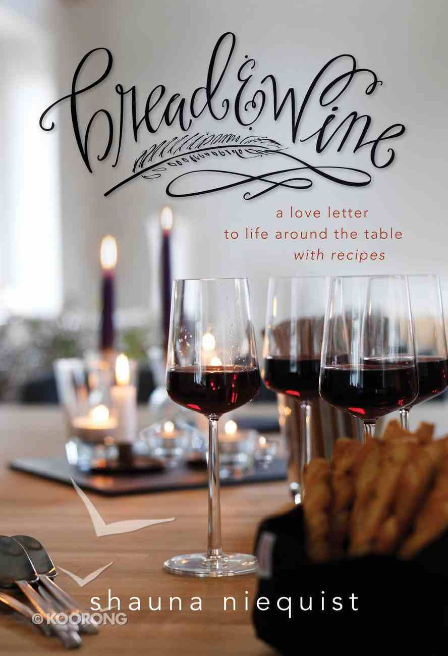 Bread and Wine eBook