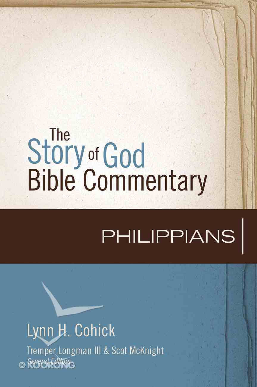 Philippians (The Story Of God Bible Commentary Series) eBook