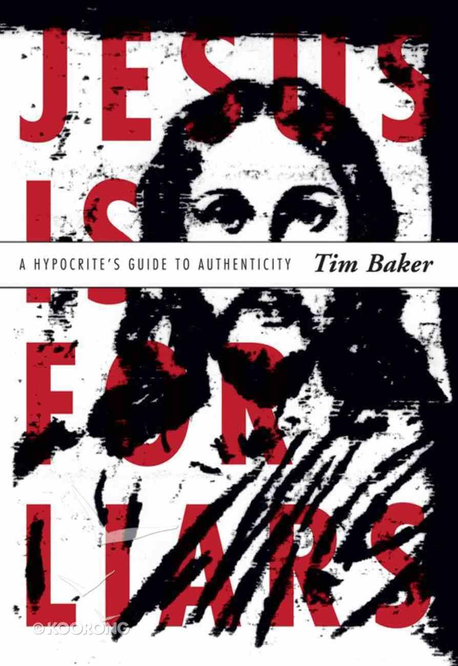 Jesus is For Liars eBook