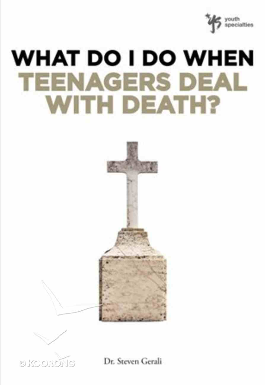 Teenagers Deal With Death? (Wdidw Series) eBook