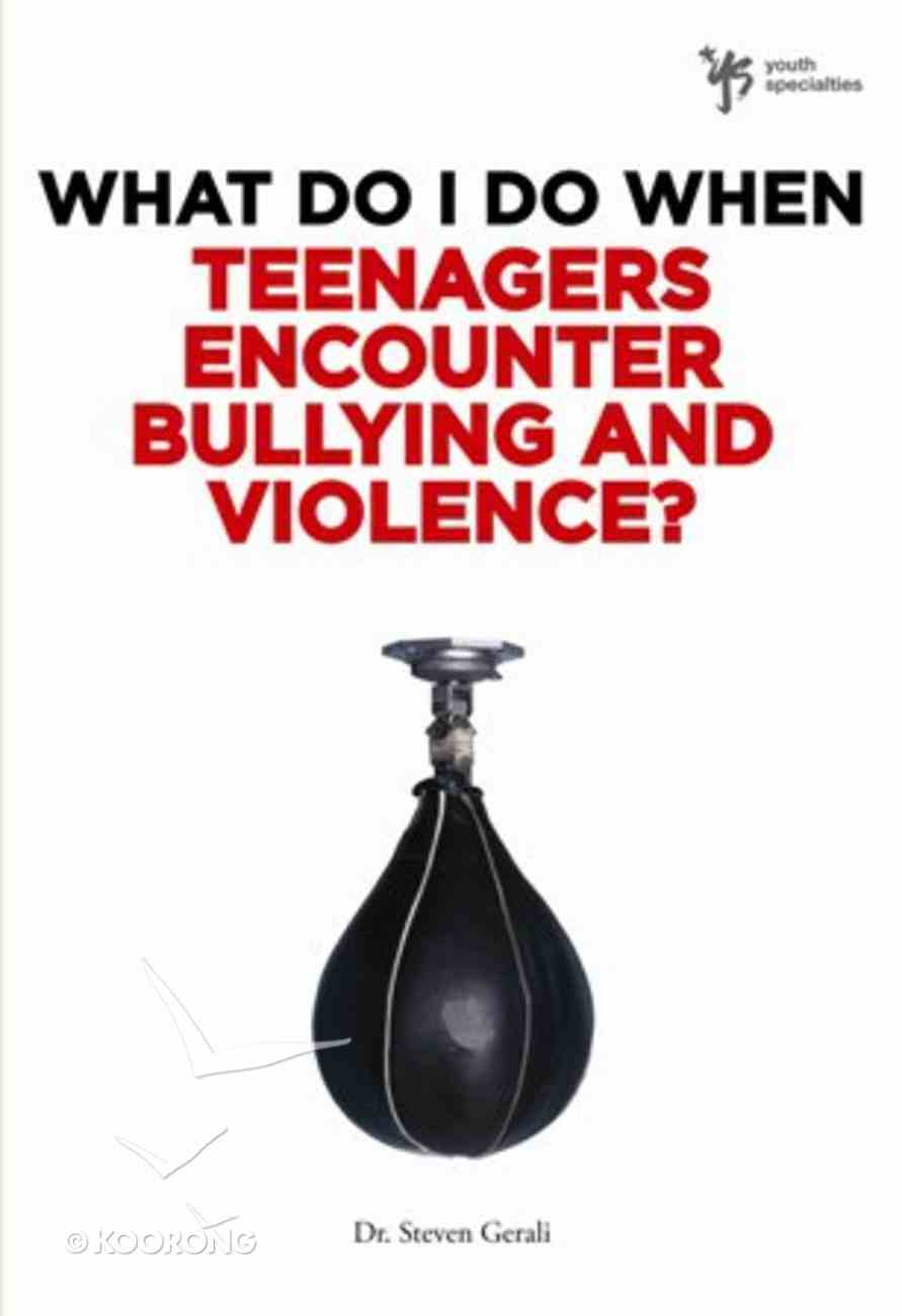 Teenagers Encounter Bullying and Violence? (Wdidw Series) eBook