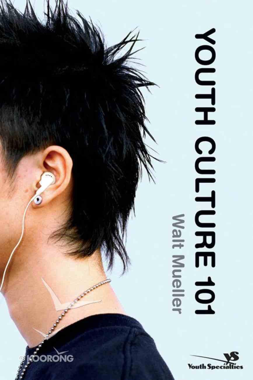 Youth Culture 101 eBook
