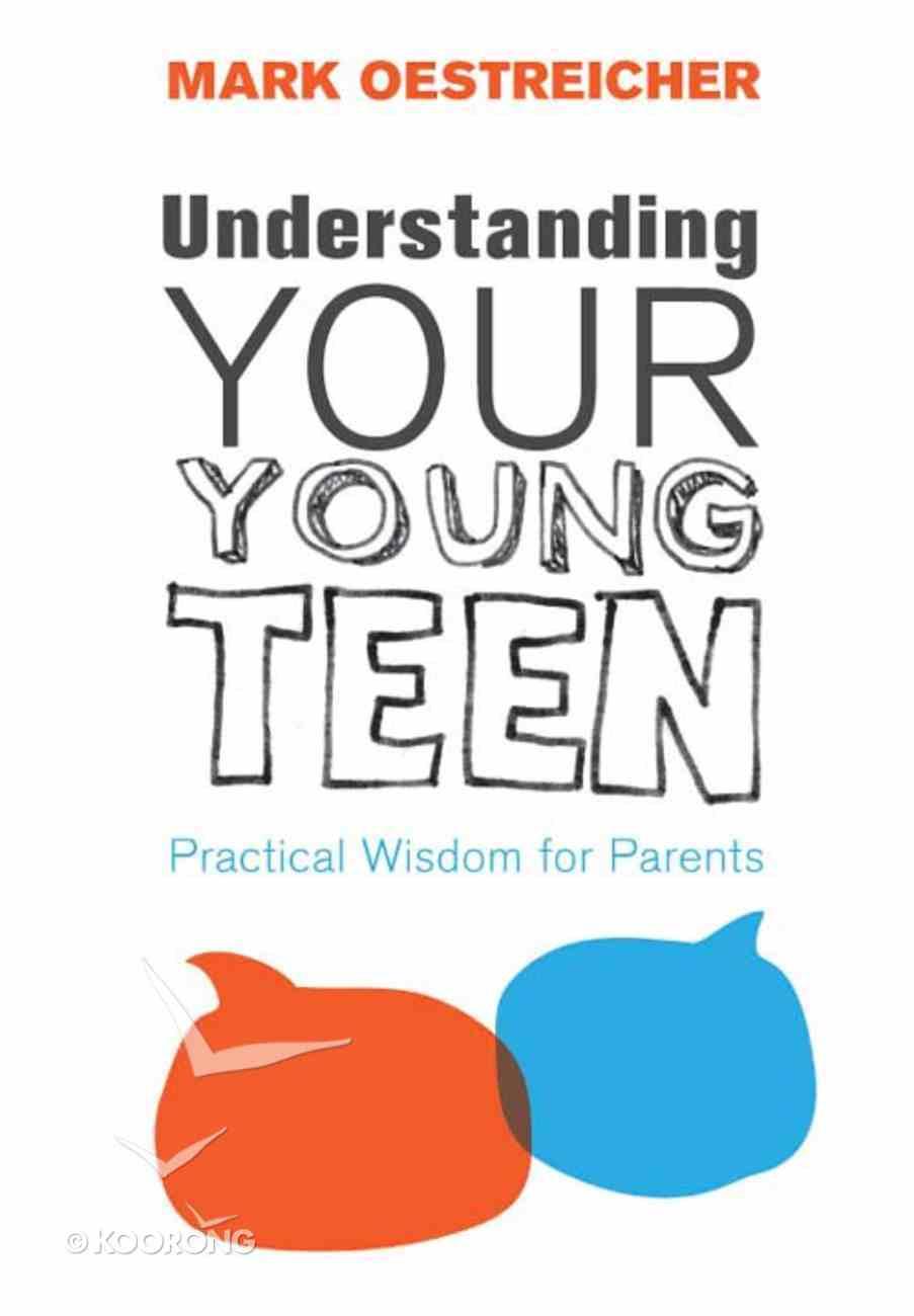 Understanding Your Young Teen eBook