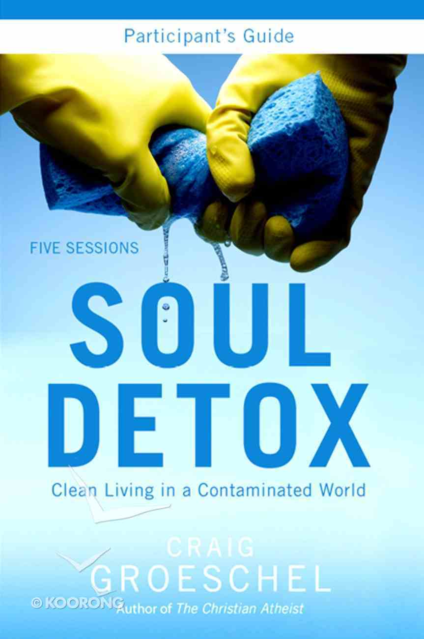 Soul Detox (Participant's Guide) eBook