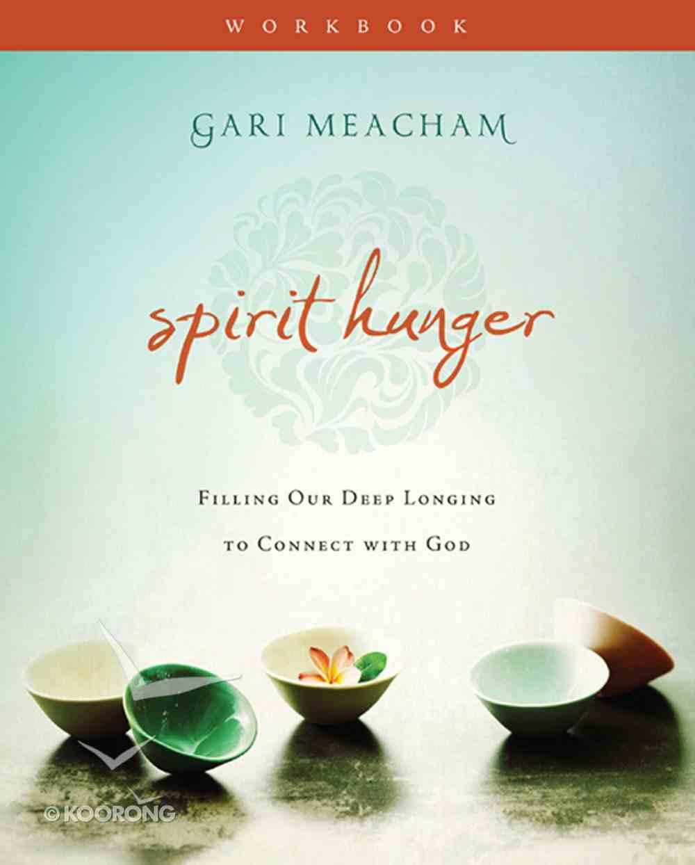 Spirit Hunger (Workbook) eBook