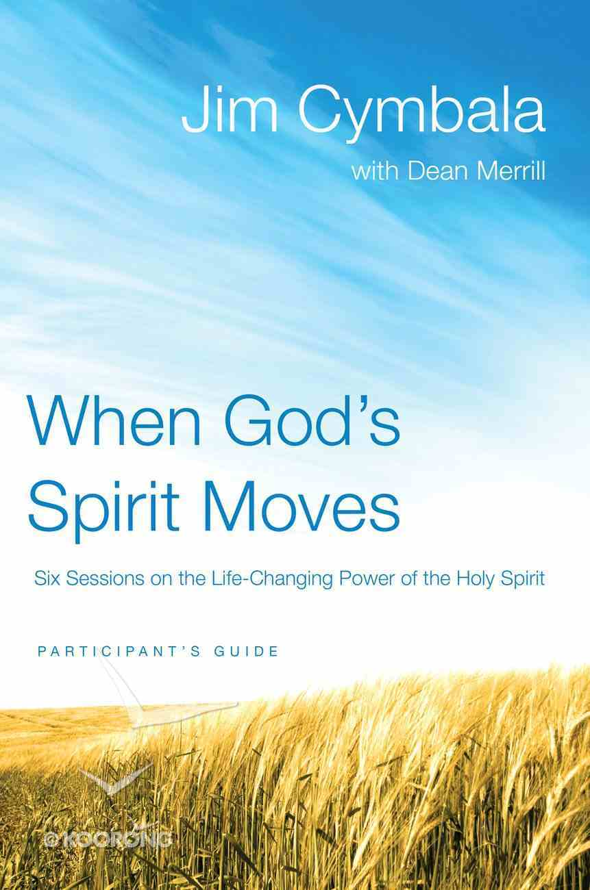 When God's Spirit Moves (Participant's Guide) eBook