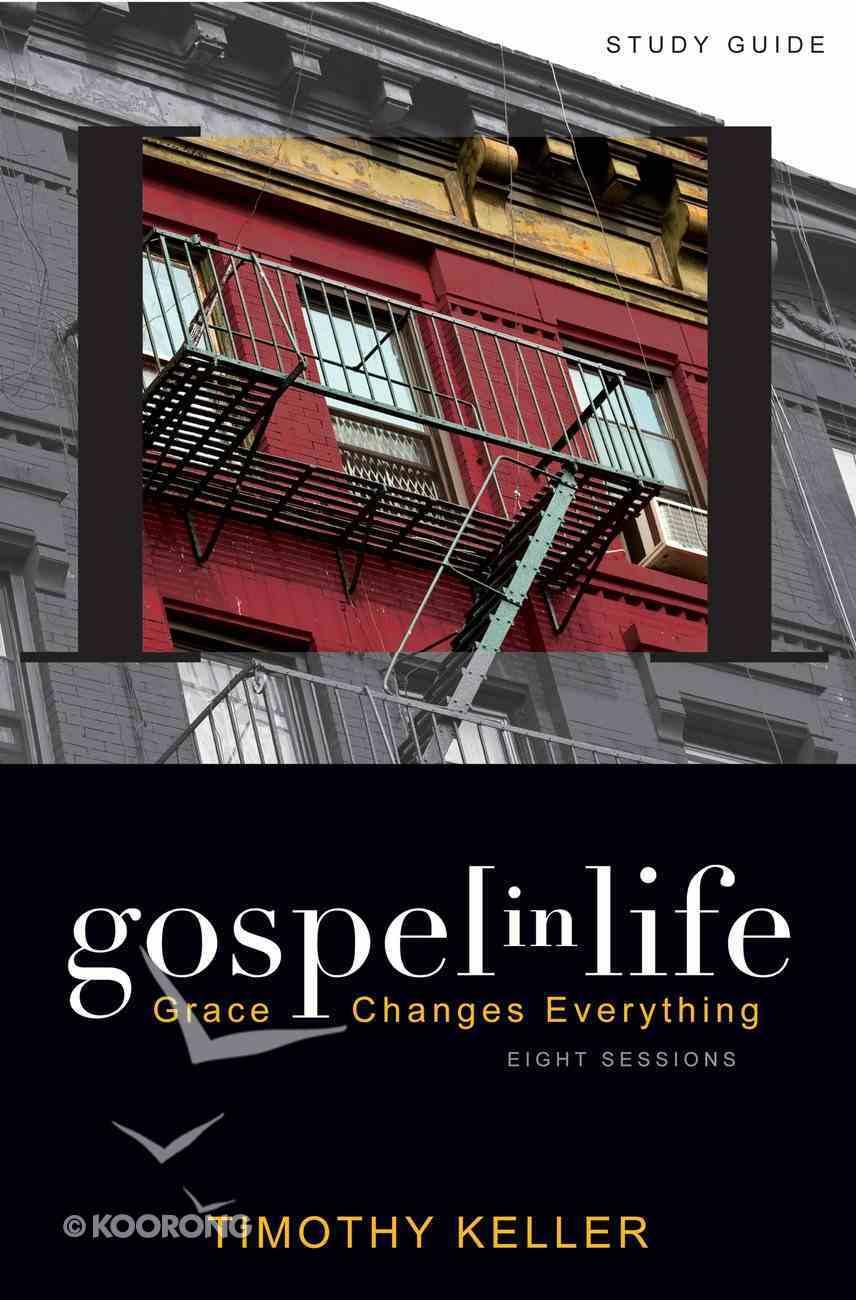 Gospel in Life (Participant's Guide) eBook