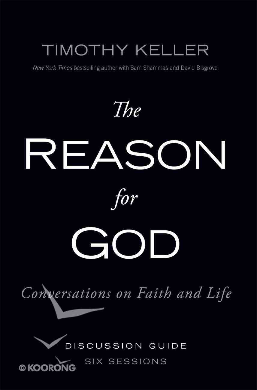 The Reason For God: Conversations on Faith and Life (Participant's Guide) eBook