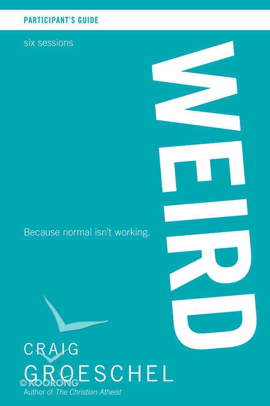 Weird (Participant's Guide) eBook