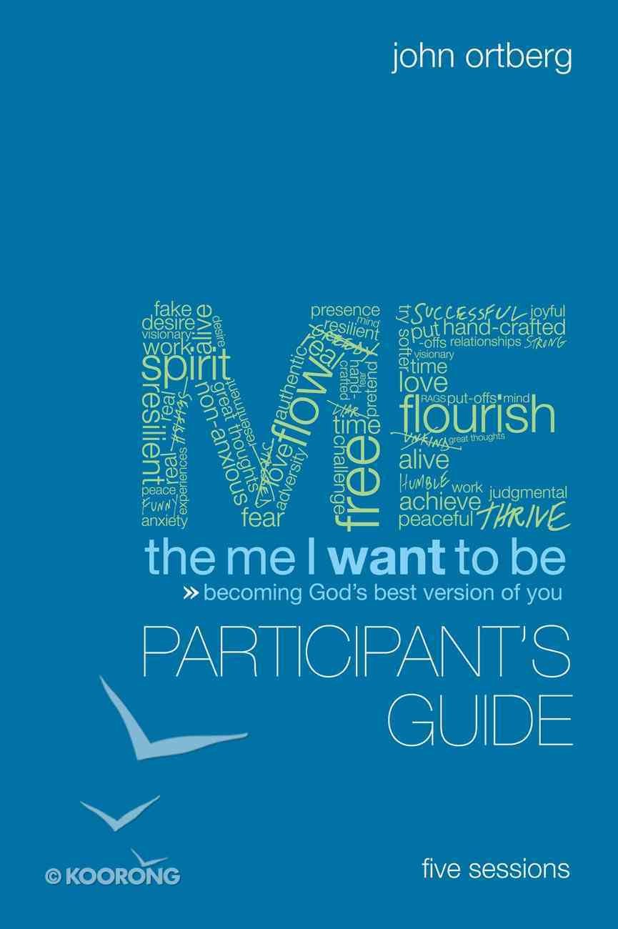 The Me I Want to Be (Participant's Guide) eBook