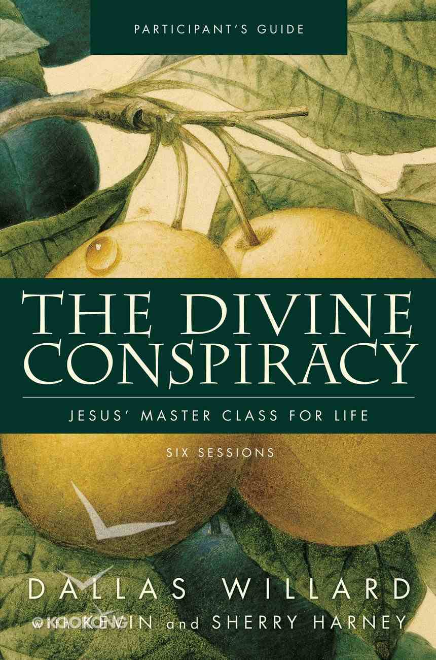 The Divine Conspiracy (Participant's Guide) eBook