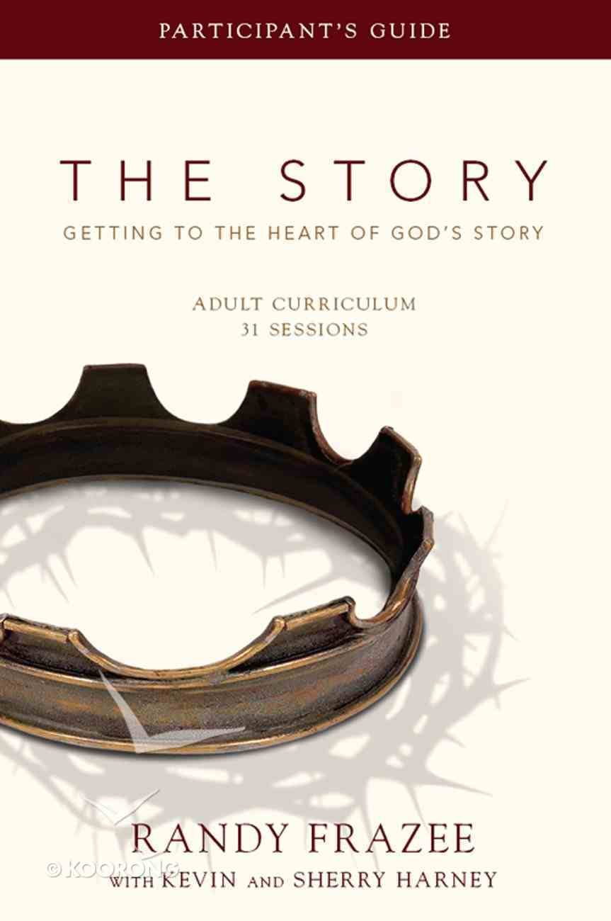 The Story (Curriculum Participant's Guide) (The Story Series) eBook