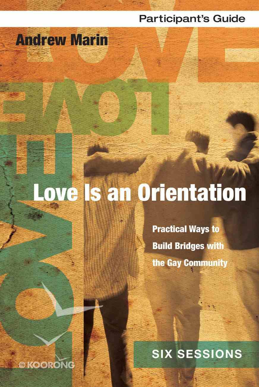 Love is An Orientation (Participant's Guide) eBook