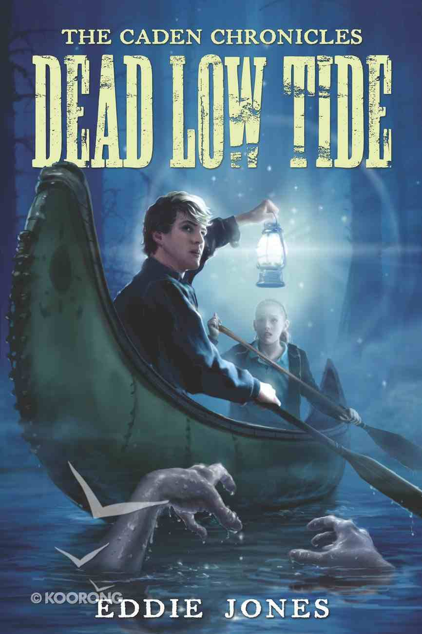 Dead Low Tide (Caden Chronicles Series) eBook