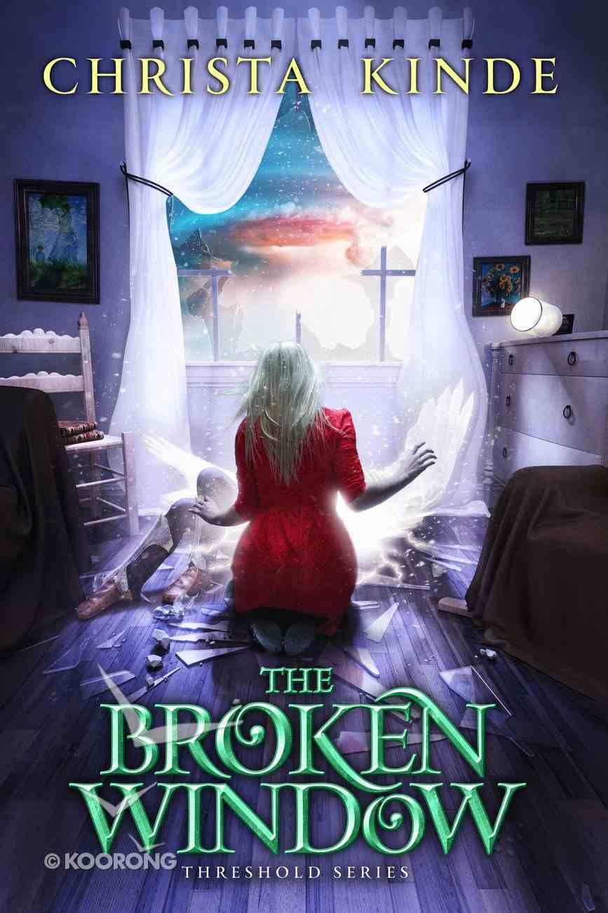 The Broken Window (The Threshold Series) eBook