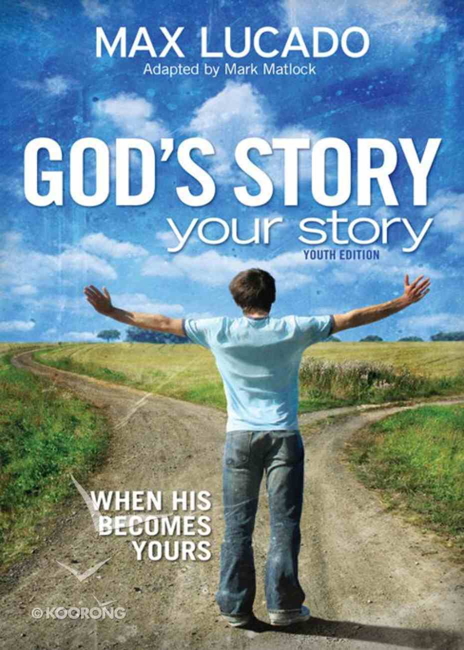 God's Story, Your Story (Youth Edition) (The Story Series) eBook