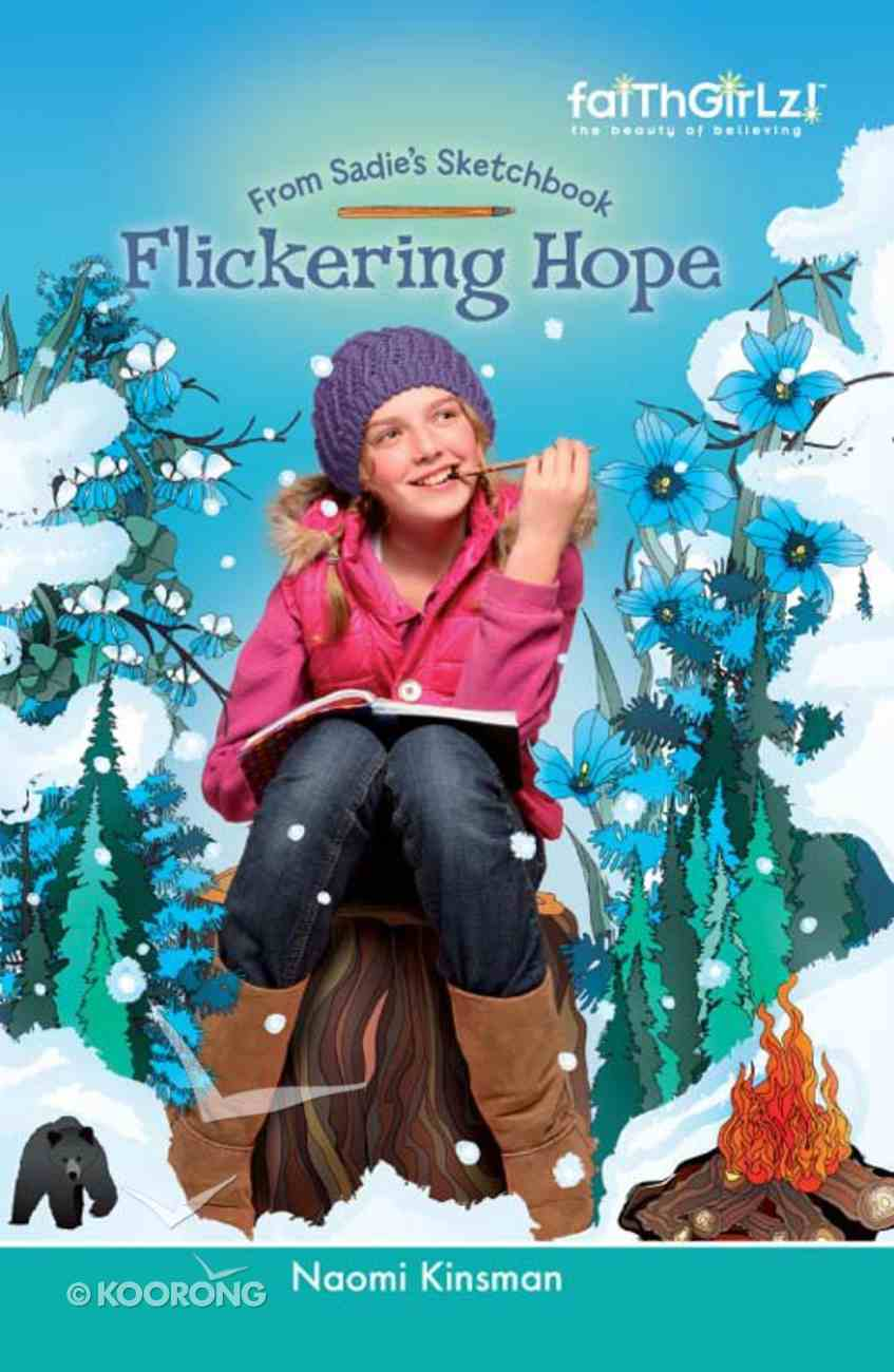 Faithgirlz!/From Sadie's Sketchbook: Flickering Hope (Faithgirlz!/sadie's Sketchbook Series) eBook