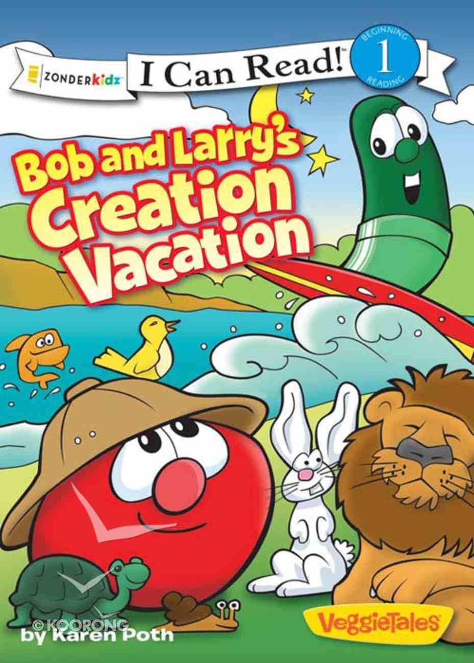 Bob and Larry's Creation Vacation (I Can Read!1/veggietales Series) eBook