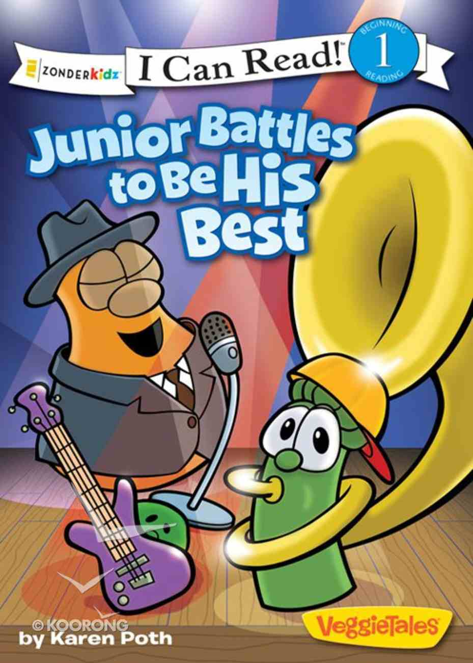 Junior Battles to Be His Best (I Can Read!1/veggietales Series) eBook