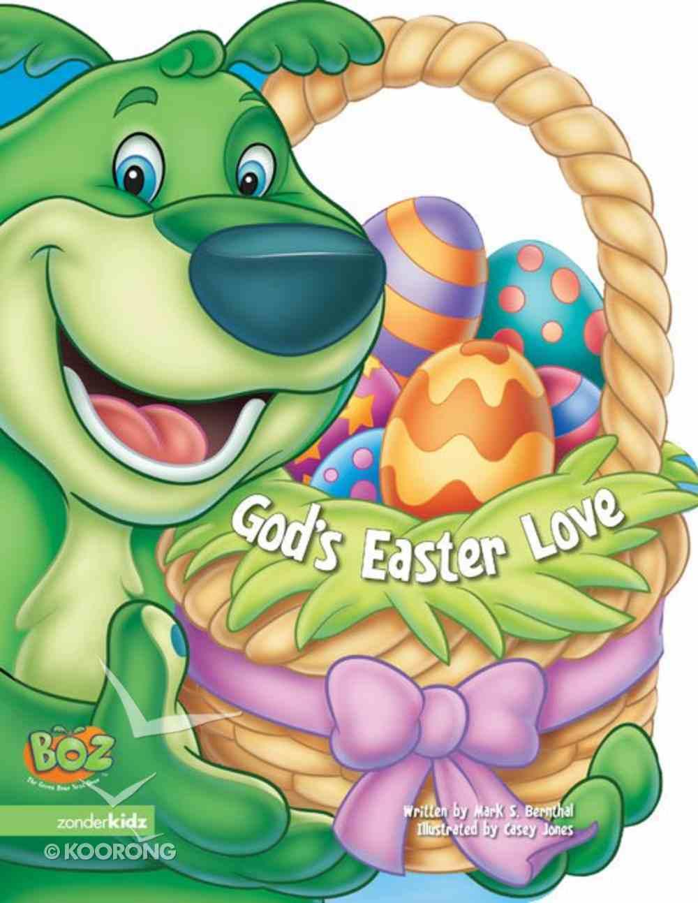 God's Easter Love (Boz The Bear Series) eBook