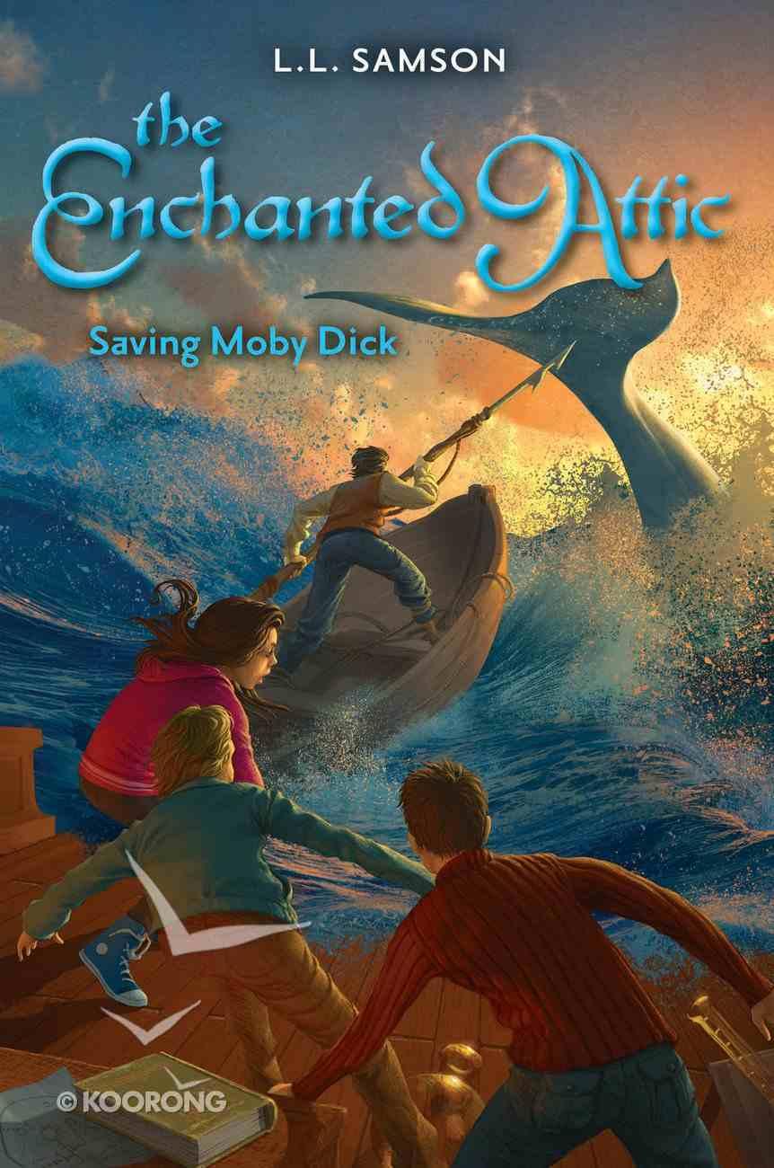 Saving Moby Dick (#02 in Enchanted Attic Series) eBook
