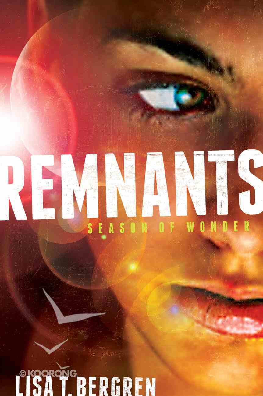 Season of Wonder (#01 in The Remnants Series) eBook