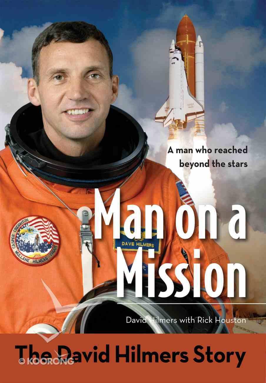 The Man on a Mission: David Hilmers Story (Zonderkidz Biography Series (Zondervan)) eBook