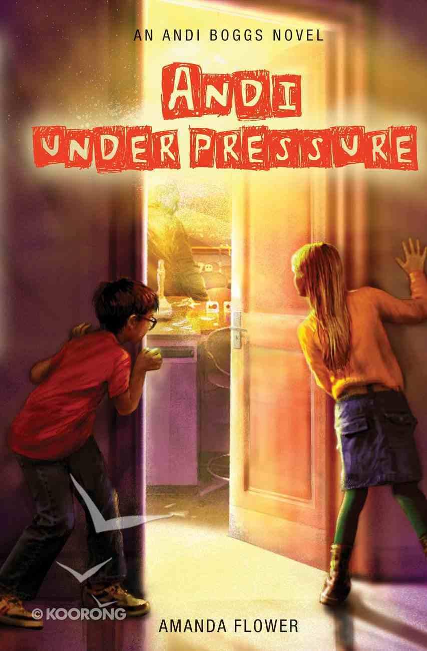 Andi Under Pressure (#02 in Andi Boggs Novel Series) eBook