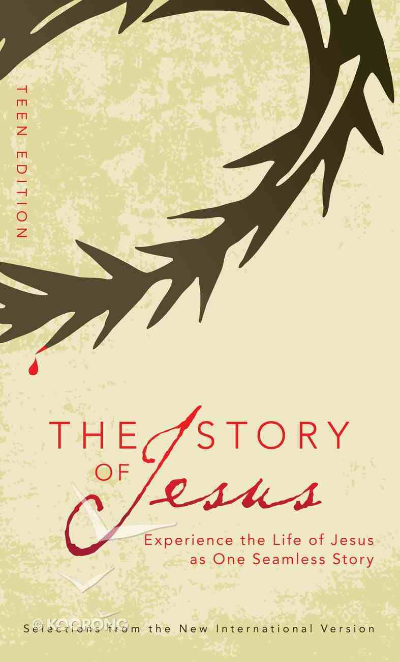 Story of Jesus, the Teen Edition (NIV) (The Story Series) eBook