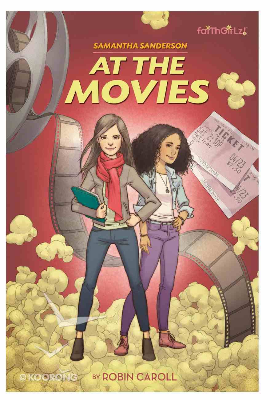 At the Movies (#01 in Faithgirlz! Samantha Sanderson Series) eBook