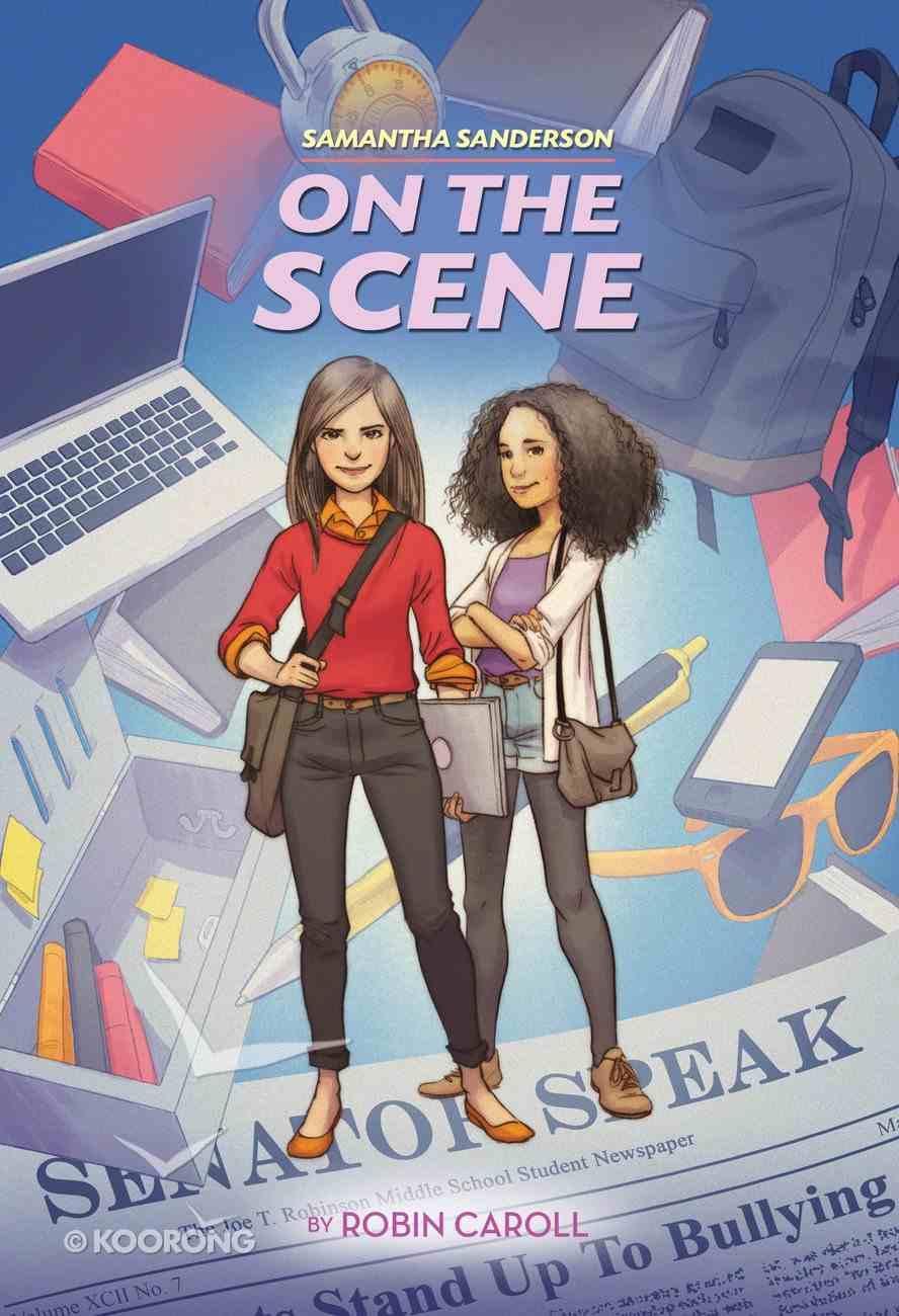 On the Scene (#02 in Faithgirlz! Samantha Sanderson Series) eBook