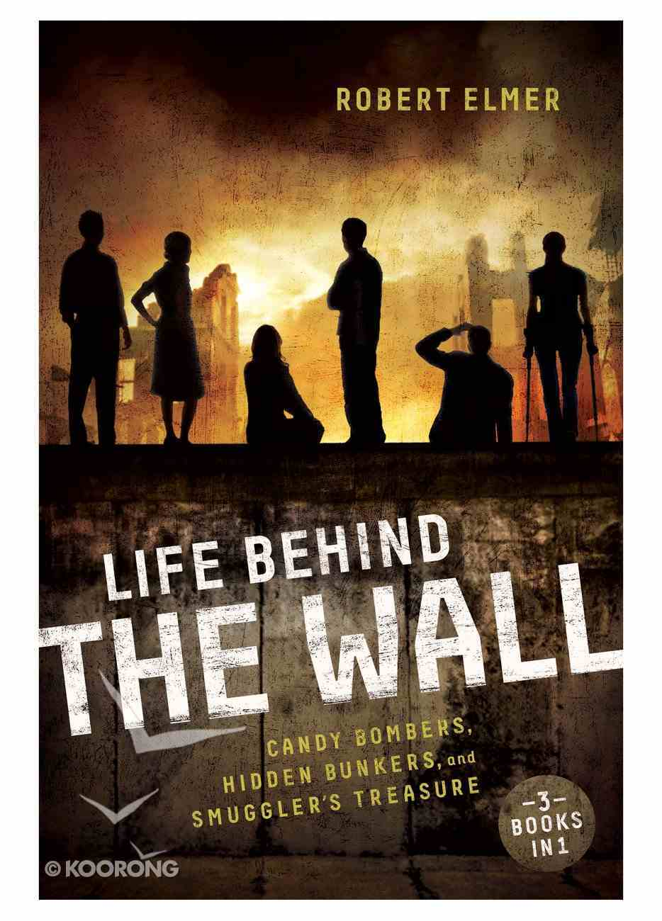 Life Behind the Wall (3in1) (The Wall Series) eBook