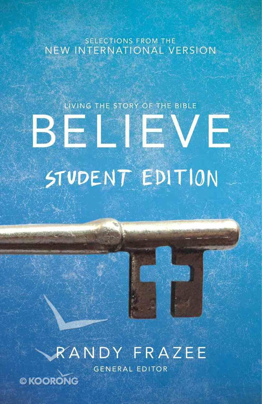 Believe Student Edition, Ebook (Believe (Zondervan) Series) eBook