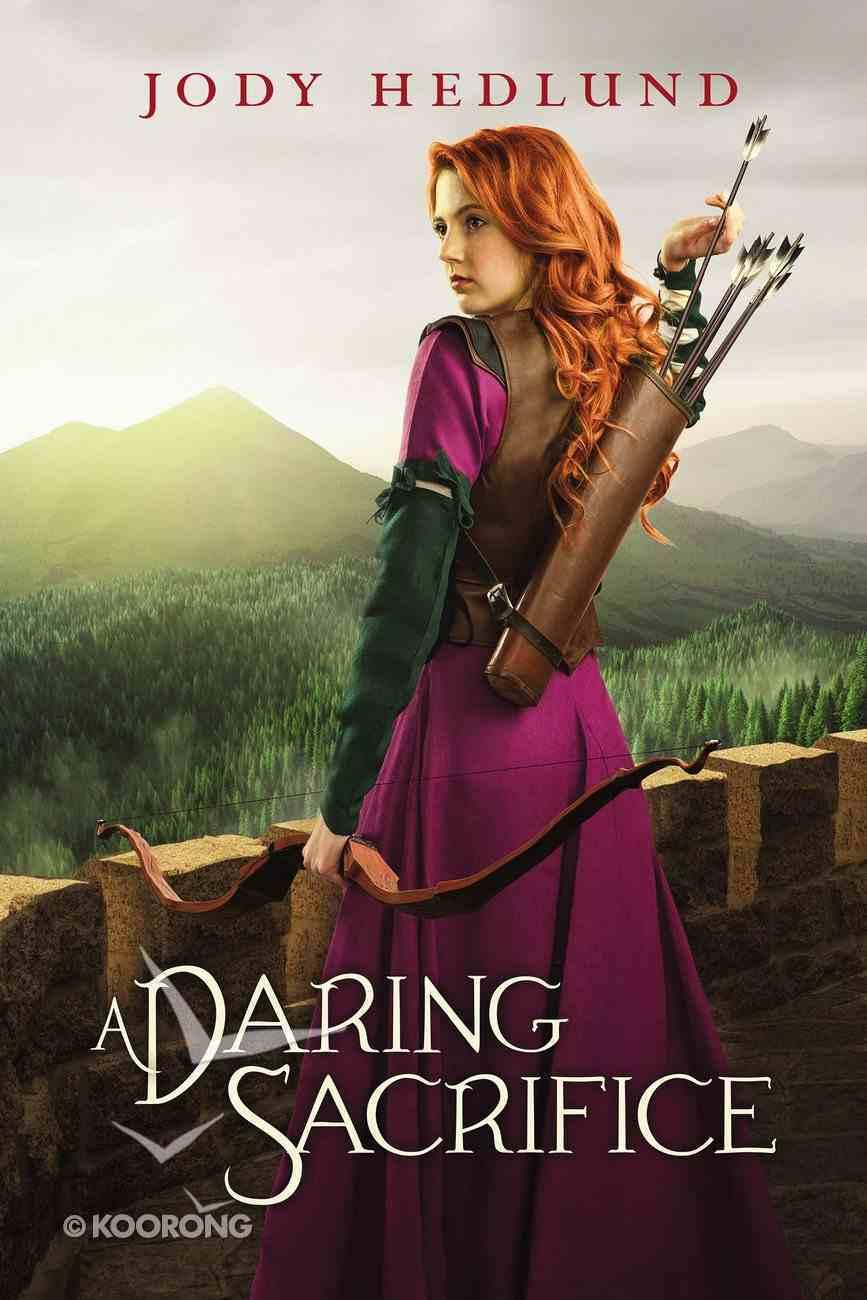 A Daring Sacrifice eBook