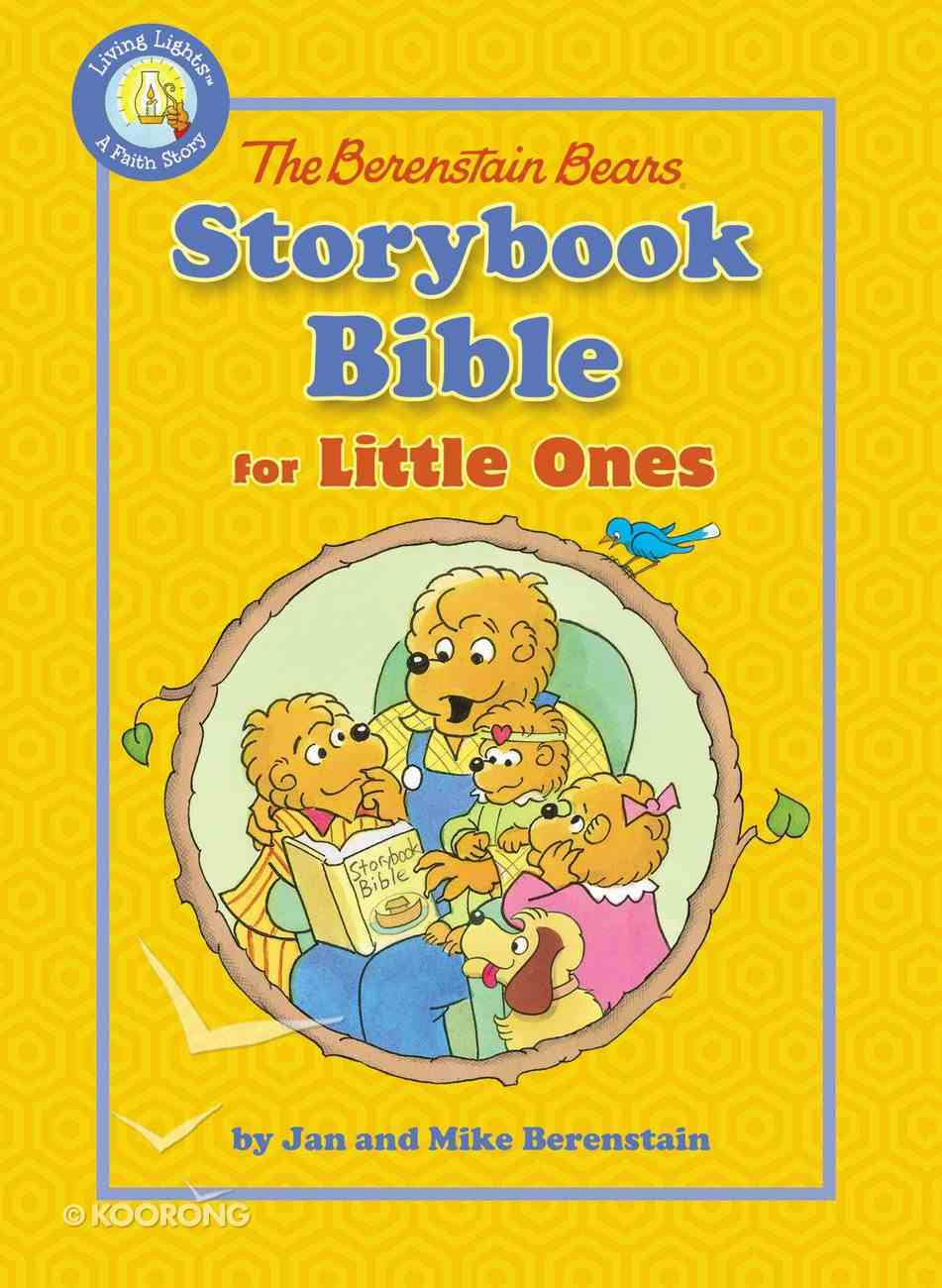 The Berenstain Bears Storybook Bible For Little Ones eBook