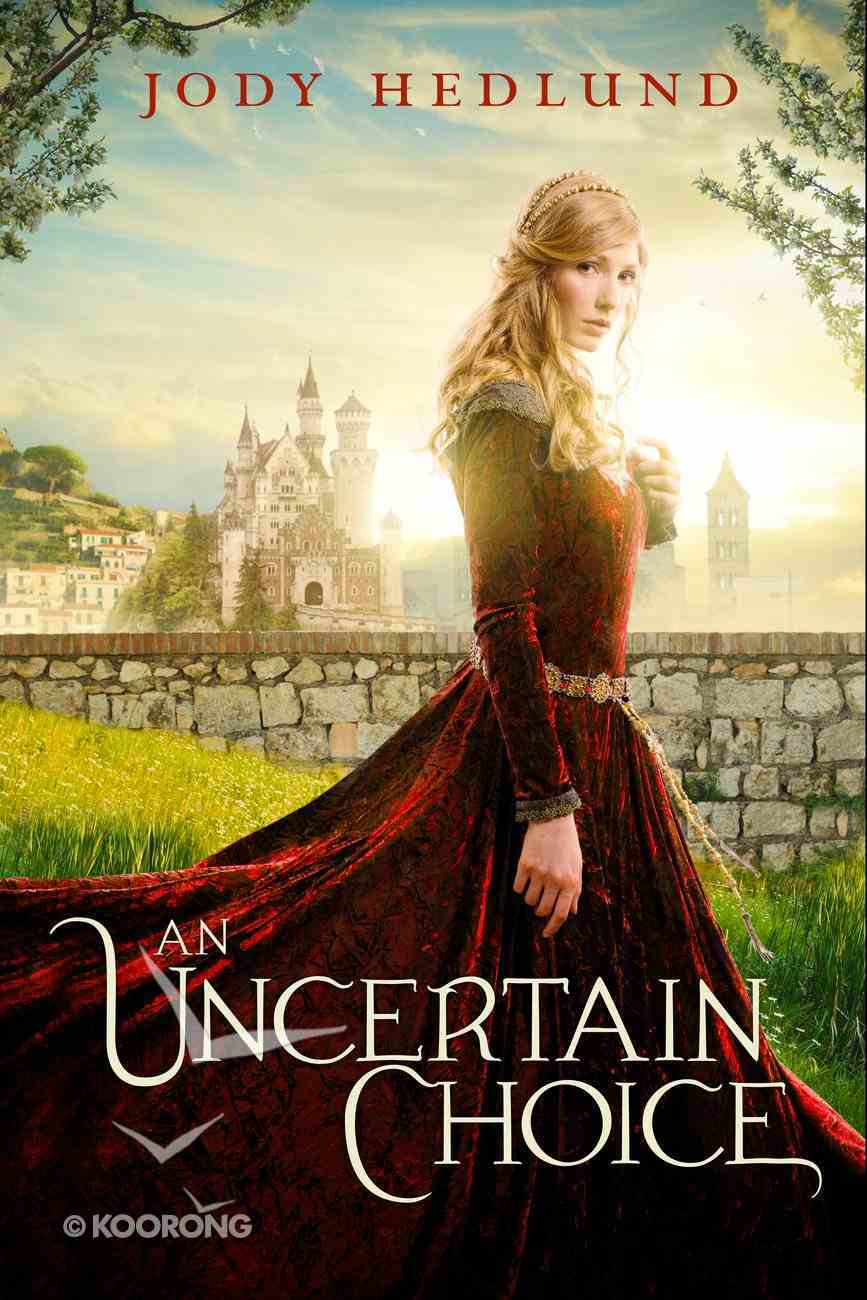 An Uncertain Choice eBook