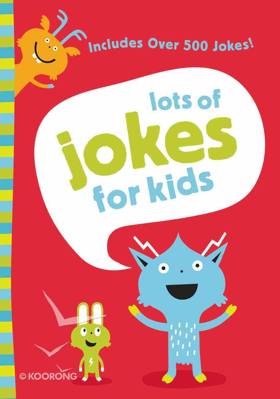 Lots of Jokes For Kids eBook
