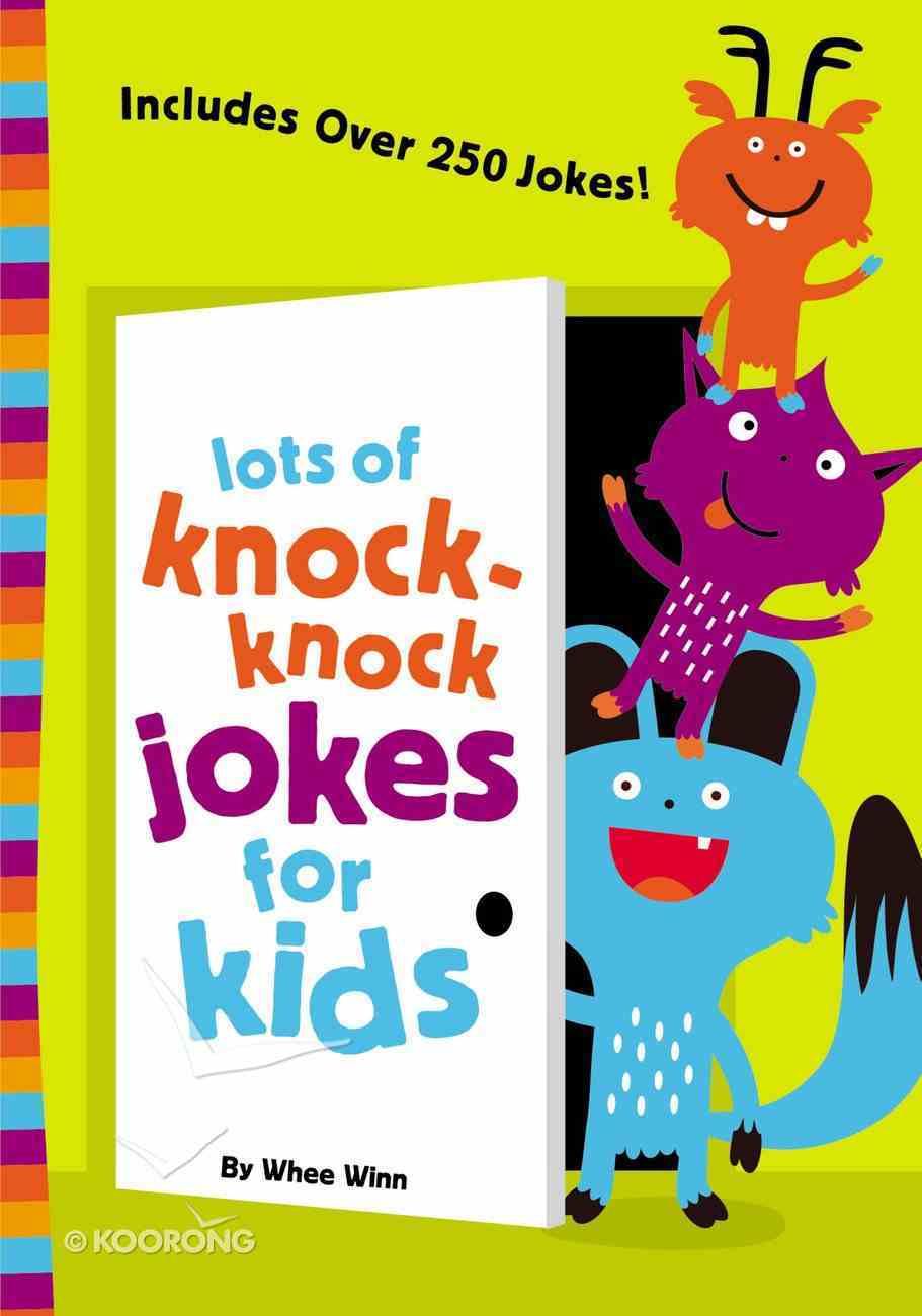 Lots of Knock-Knock Jokes For Kids eBook