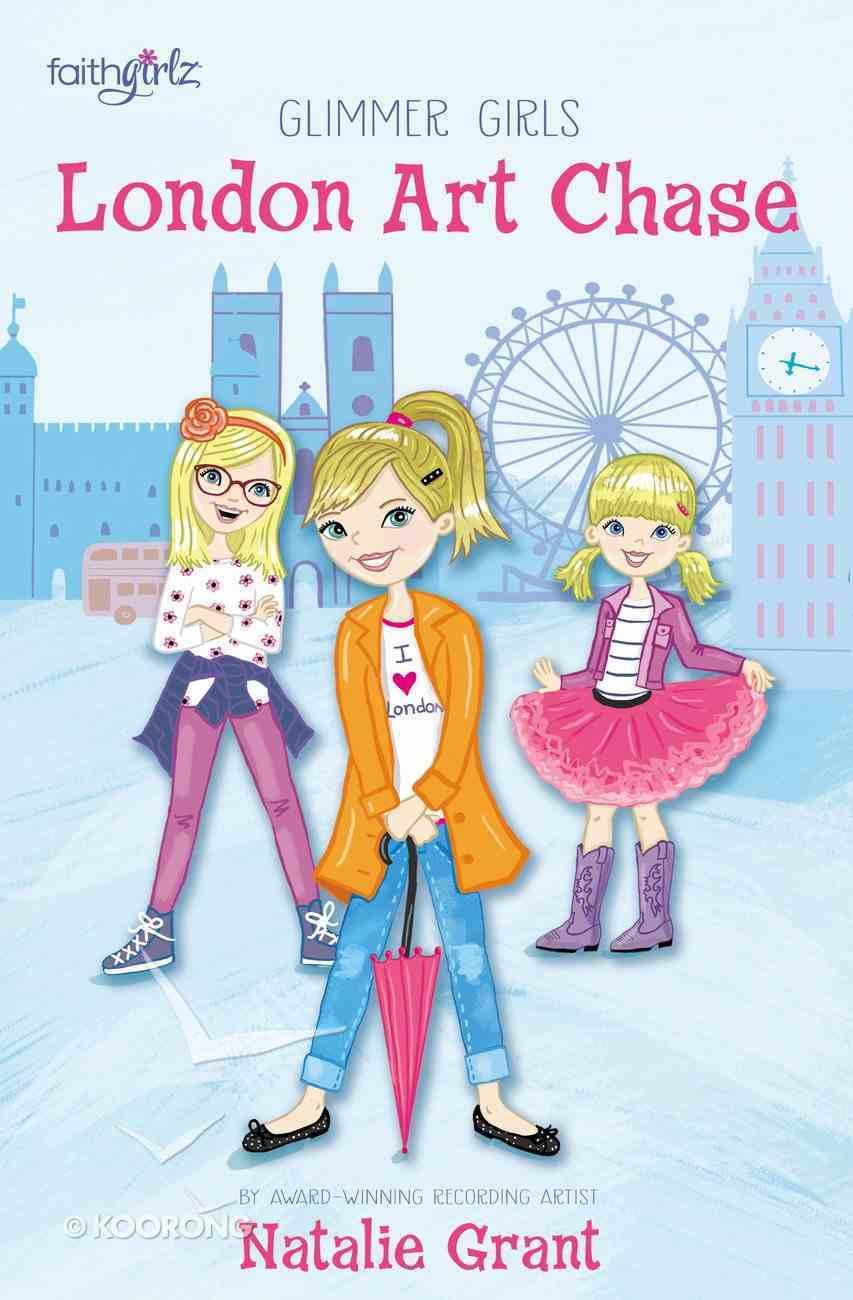 London Art Chase (Faithgirlz! Series) eBook