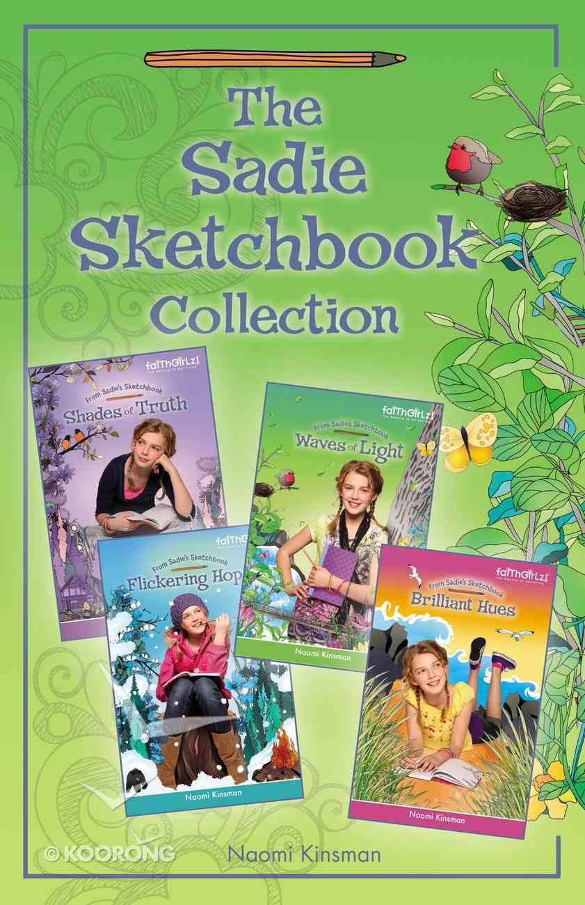 The Sadie Sketchbook Collection (Faithgirlz!/sadie's Sketchbook Series) eBook