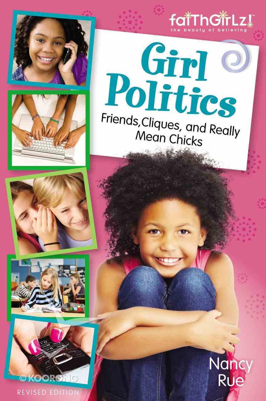 Girl Politics, Updated Edition (Faithgirlz! Series) eBook