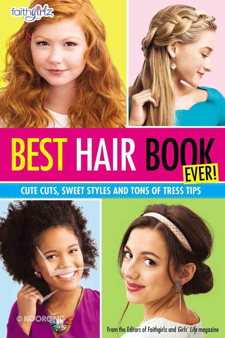 Best Hair Book Ever! (Faithgirlz! Series) eBook