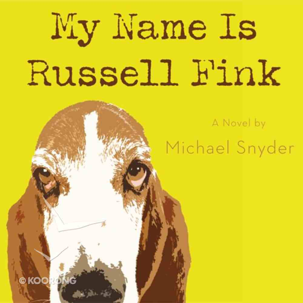 My Name is Russell Fink eAudio Book