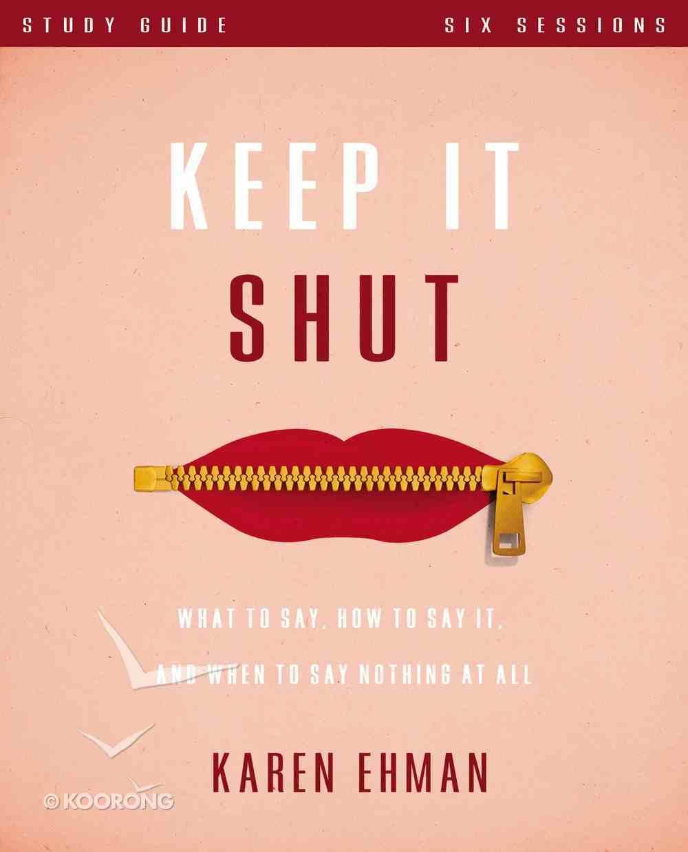 Keep It Shut Study Guide eBook