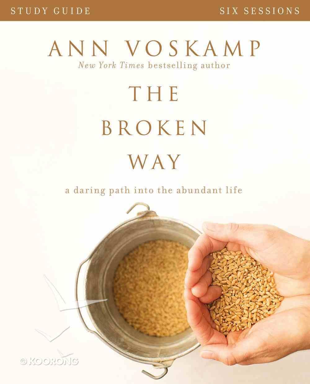 The Broken Way Study Guide eBook