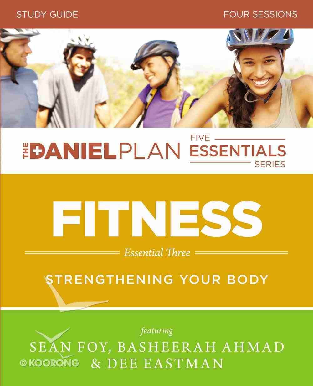 Fitness Study Guide (The Daniel Plan Essentials Series) eBook