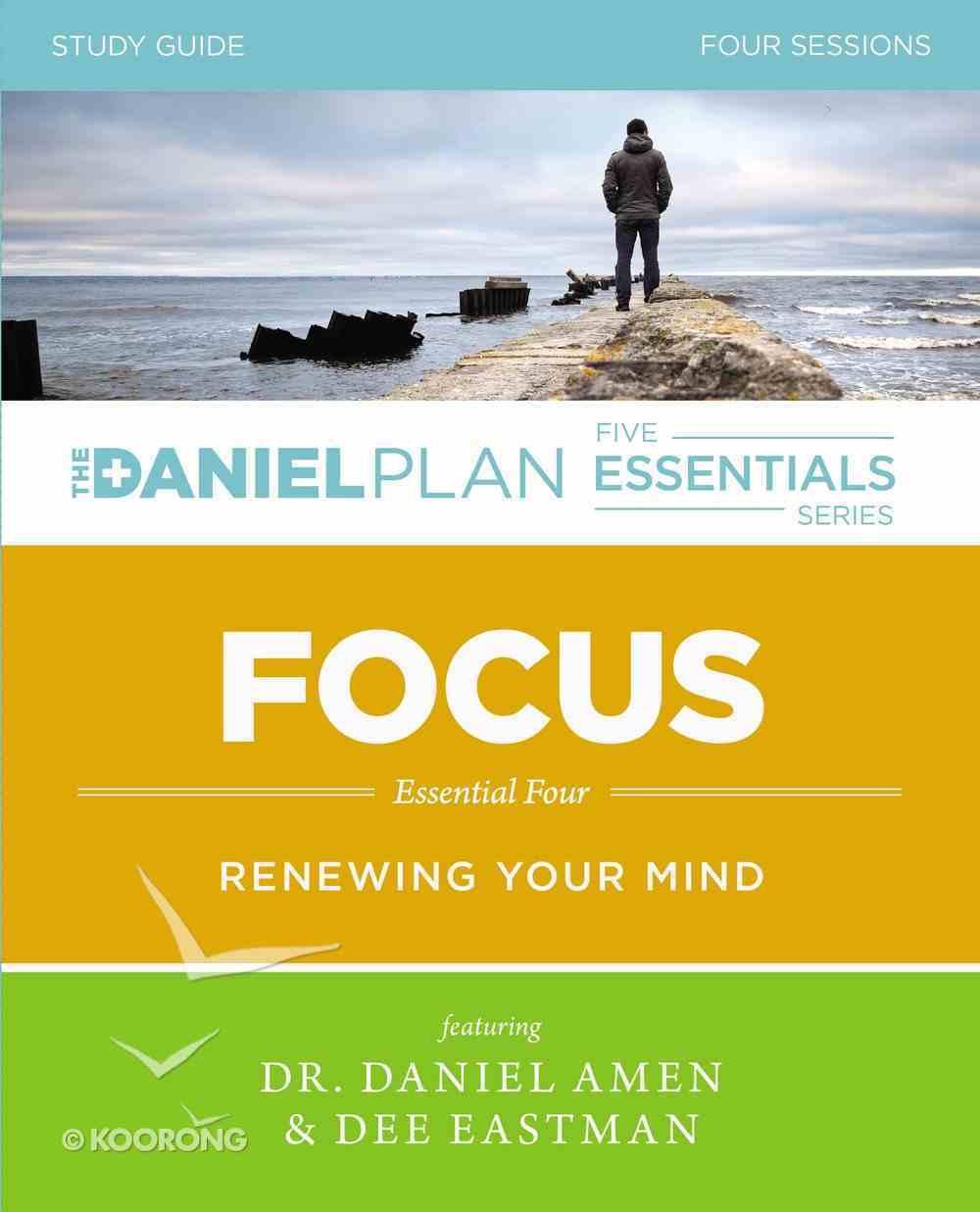 Focus Study Guide (The Daniel Plan Essentials Series) eBook