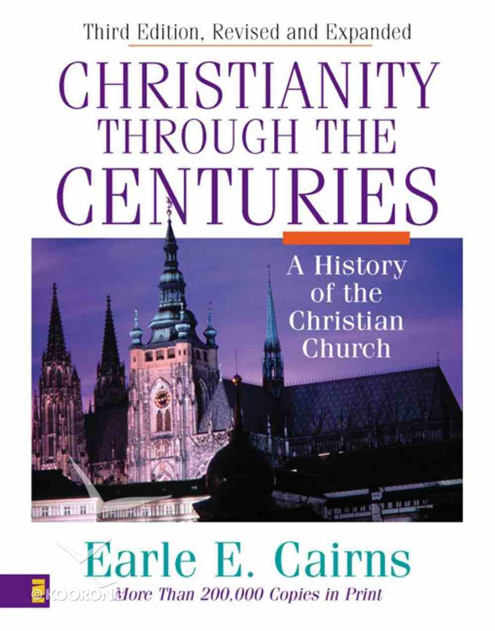 Christianity Through the Centuries (3rd Edition) eBook